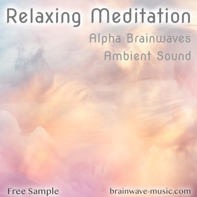 Alpha Brainwave Relax Meditation - Ambient